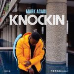 Mark Asari - Knockin (Video)