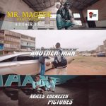 Video: Mr. Mageek - Another Man ft. Young
