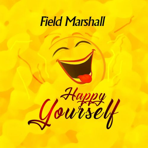 Field Marshall — Happy YourSelf