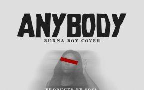 Listen: Gyakie - Anybody (Burna Boy Cover)