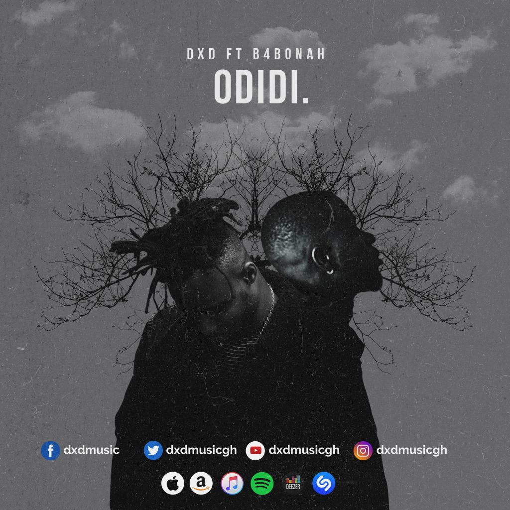 DXD features B4Bonah on Odidi